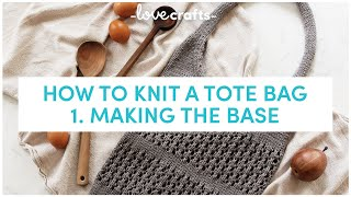 How to Knit a Market Tote Bag 👜| Making the Base