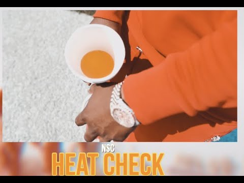NSC – Heat Check (Official Music Video)
