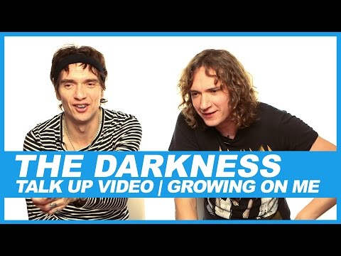 The Darkness I Talk Up Video: Growing On Me Mp3