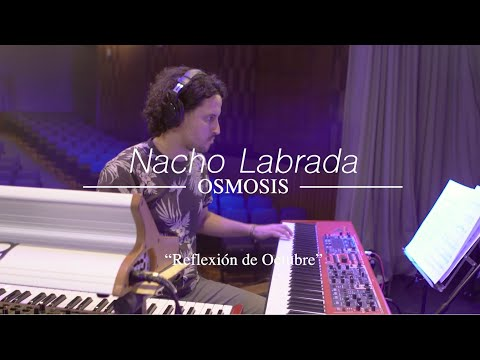 REFLEXIÓN DE OCTUBRE - NACHO LABRADA - [ÓSMOSIS] online metal music video by NACHO LABRADA