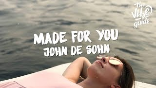 John De Sohn   Made For You (Lyric Video)
