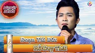 Hồ Duy Thái - Đoạn Tái Bút | Nhạc Vàng Bolero 2019 | Nhạc Trữ Tình 2019 | Bài Hát Để Đời Tập 10