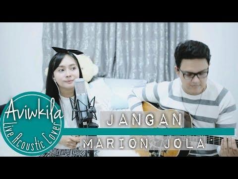 Marion Jola  - Jangan (feat. Rayi Putra) (Live Acoustic Loop by Aviwkila)