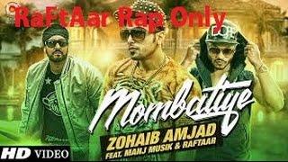 Raftaar New Song  Full  Rap Only  Mombatiyeen  HD Video  Latest Punjabi Songs 2015
