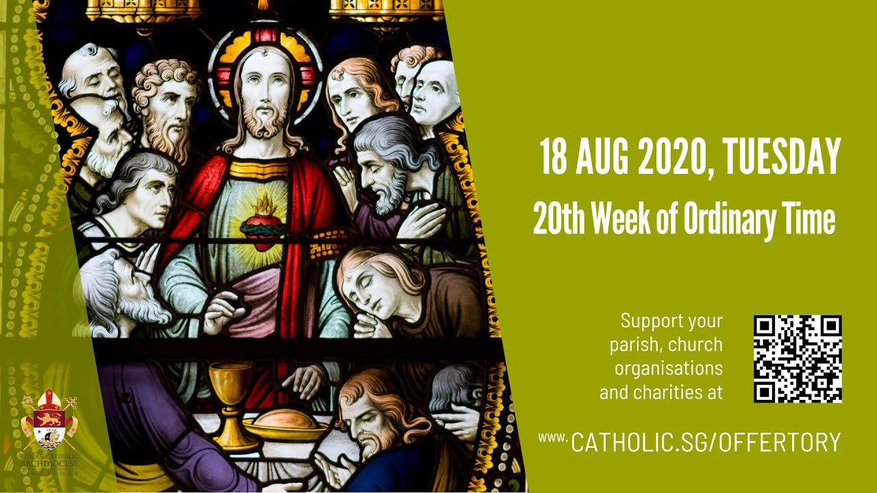 Catholic Weekday Mass 18th August 2020 Tuesday, Catholic Weekday Mass 18th August 2020 Tuesday, 20th Week of Ordinary Time
