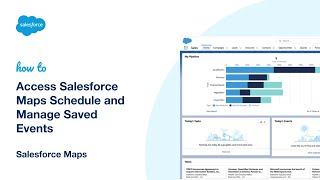 Access Salesforce Maps Schedule and Manage Saved Events