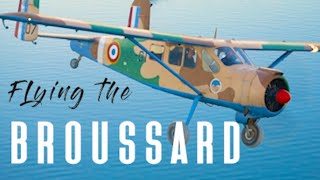Flying the French Broussard to Lake Tahoe - The Max Holste HM.1521 Broussard Bushplane