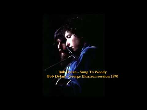 Bob Dylan - Song To Woody - 1970
