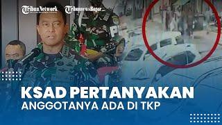 KSAD Angkat Bicara Terkait Pengeroyokan Anggota TNI dan Polri, Andika Perkasa: Ngapain Ada di Sana?