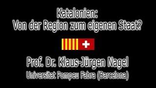 preview picture of video 'Katalonien: Von der Region zum eigenen Staat? - Prof. Dr. Klaus-Jürgen Nagel'