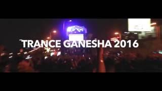 Trance Ganesha 2016 (Dance Ganesh)