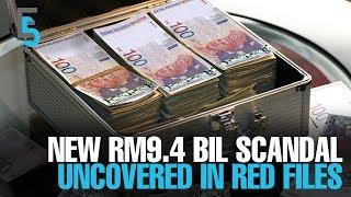 EVENING 5: New RM9.4 bil scandal in red files