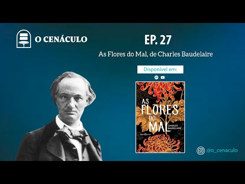 Ep. 27 - As Flores do Mal, de Charles Baudelaire