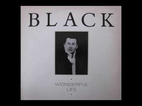 Black - Wonderful Life (HQ)
