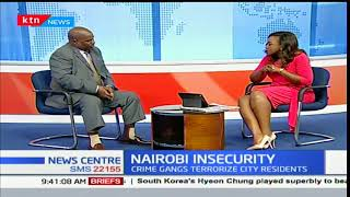 News Center discussion: Insecurity in the Nairobi CBD (Part 1)