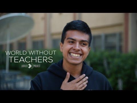 World Without Teachers
