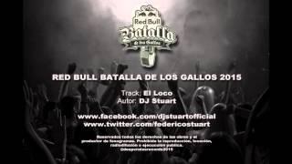 DJ Stuart - Beats Batalla De Los Gallos 2015 Parte B