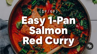Easy 1-Pan Salmon Red Curry | Minimalist Baker Recipes