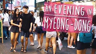 PEOPLE WATCHING IN KOREA 🇰🇷 - An Evening In Myeong-dong (대한민국 사람 구경- 퇴근 후 명동 쇼핑)