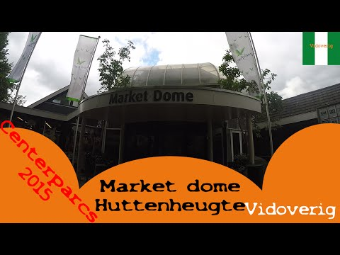 Center parcs Huttenheugte market dome