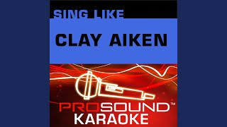 Run To Me (Karaoke Instrumental Track) (In the Style of Clay Aiken)