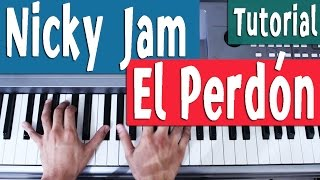 Piano Tutorial [Acordes] El Perdón - Nicky Jam - By Juan Diego Arenas