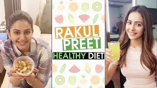 Rakul Preet LOVE For Food | #RakulPreetSingh Diet Regimes | Celebs Healthy Diet Plan
