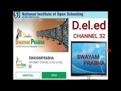 Swayam Prabha CHANNEL 32 D.el.ed Free/cheapest online एजुकेशन college degree courses by nios.