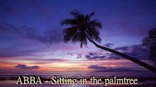 ABBA - Sitting in the palmtree (HQ)