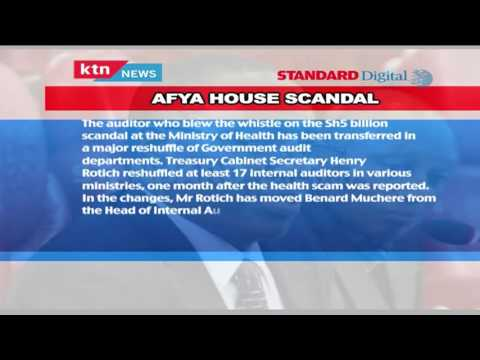 Afya House Scandal whistle blower, Auditor Benard Muchere kicked out of the Ministry
