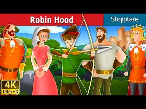 Vtyoob Robin Hood Robin Hood Story In Albanian Perralla Per