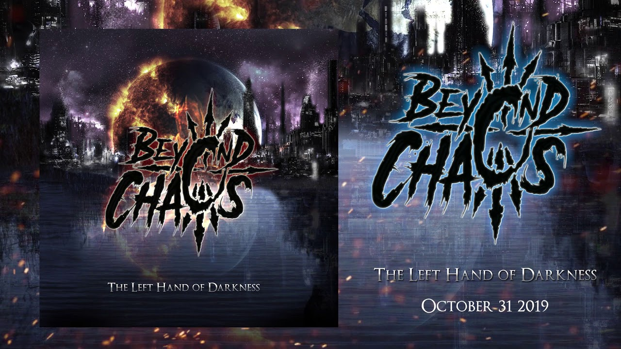 Beyond Chaos - The Left Hand Of Darkness (2019)