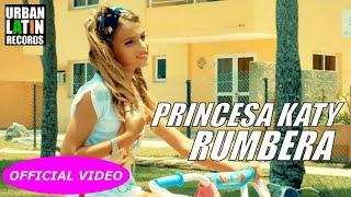 PRINCESA KATY - RUMBERA - (OFFICIAL VIDEO) 12 ANOS Y UN GRANDE TALENTO!