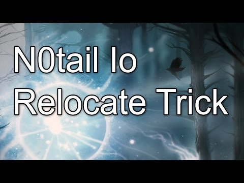 Io (Wisp) Relocate Trick by N0tail