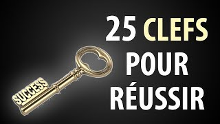 25 Clefs Pour Réussir Sa Vie