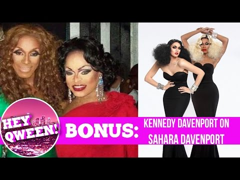 Hey Qween! BONUS: Kennedy Davenport On Sahara Davenport | Hey Qween Mp3