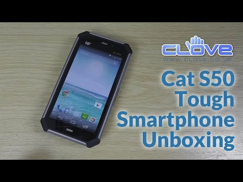 CAT S50 Tough Smartphone Unboxing