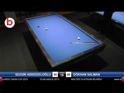 SEZGİN ADIGÜZELOĞLU & GÖKHAN SALMAN Bilardo Maçı - PLATINUM BİLARDO TAKINI CUP 2019-ÇEYREK FİNAL