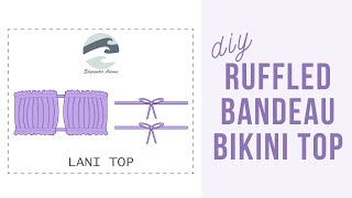 How To Sew A Ruffled Bandeau Bikini Top + FREE PDF PATTERN | Lani Top | Edgewater Avenue