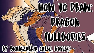 🐉 How To Draw: Dragon Fullbody Tutorial 🐉 - And Wings Of Fire Bases!