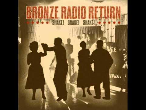 Shake, Shake, Shake (Song) by Bronze Radio Return