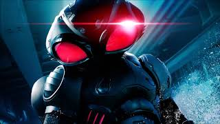 Aquaman Soundtrack - Black Manta Theme