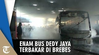 Enam Bus Dedy Jaya Terbakar di Brebes, Berawal dari Percikan Api Las yang Kenai Busa Kursi
