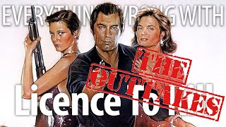 Everything Wrong With Licence To Kill: The Outtakes