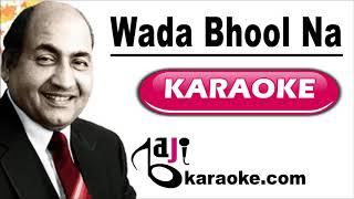 Wada Bhool Na Jana - Video Karaoke - Mohammad Rafi - by