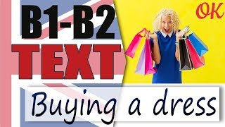 Buying a dress - Покупка платья  📘 Intermediate English text |