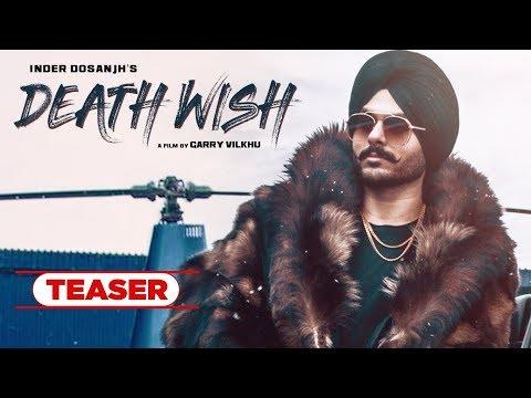 Song Teaser ► Death Wish | Inder Dosanjh | Releasing on 27 July 2019