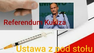 O79 #Ustawa z pod stołu. #Referendu Kukiza