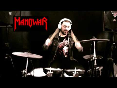 MANOWAR: ¨ Black, Wind, Fire And Steel ¨ DRUM COVER