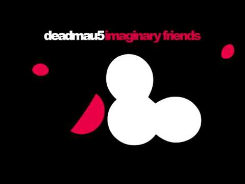 deadmau5 - Imaginary Friends